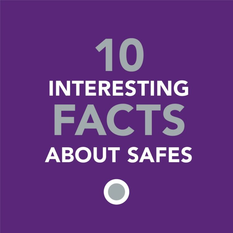 10 Interesting Facts About Safes